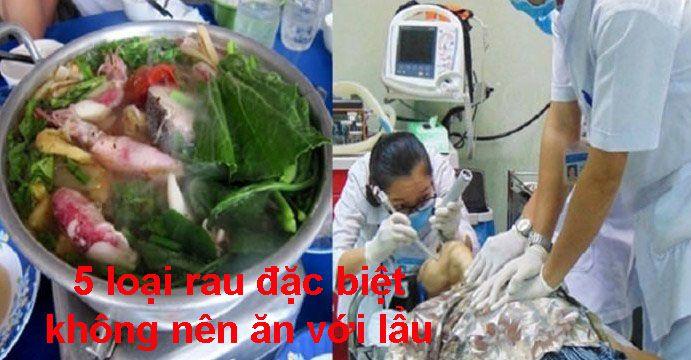 ghi nhớ 5 loại rau đặc biệt không nên ăn với lẩu