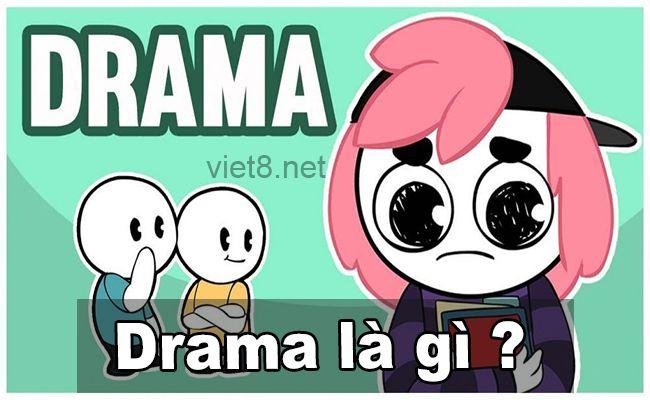 Drama là gì?