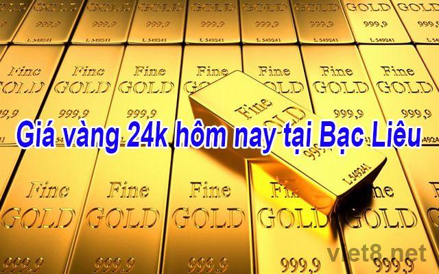 Giá vàng 24k hôm nay tại Bạc Liêu