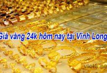 Giá vàng 24k hôm nay tại Vĩnh Long