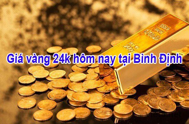 Giá vàng 24k hôm nay tại Bình Định