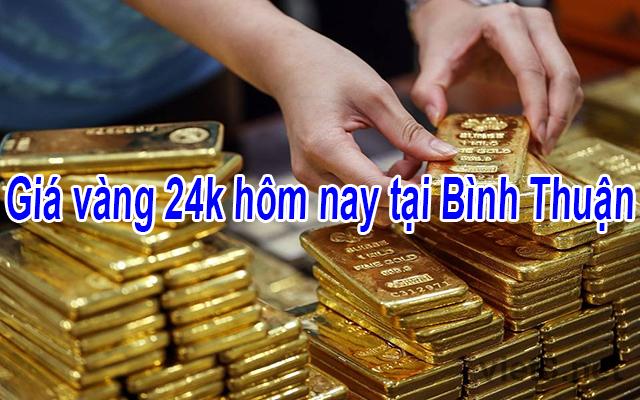 Giá vàng 24k hôm nay tại Bình Thuận