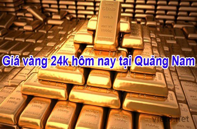 Giá vàng 24k hôm nay tại Quảng Nam tăng nhẹ