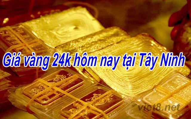 Giá vàng 24k hôm nay tại Tây Ninh