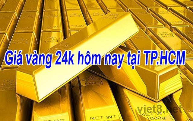 Giá vàng 24k hôm nay tại TP.HCM