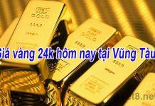 Giá vàng 24k hôm nay tại Vũng Tàu