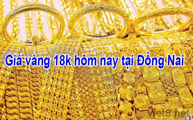 Giá vàng 18k hôm nay tại Đồng Nai