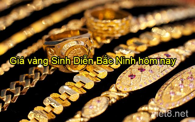 Giá vàng Sinh Diễn Bắc Ninh hôm nay