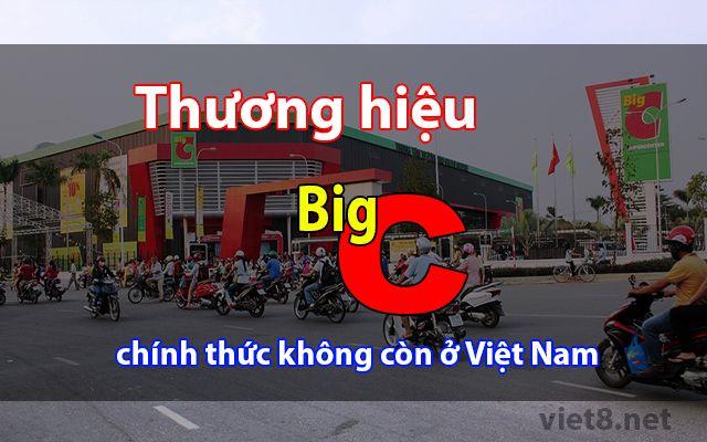 Thương hiệu Big C chính thức không còn ở Việt Nam